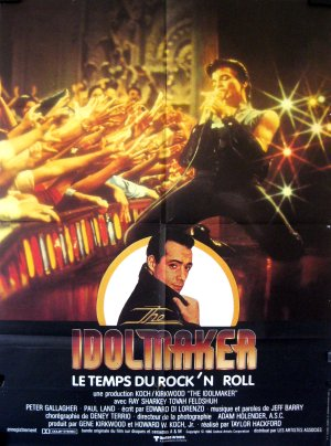 Idolmaker,le temps du rock'n roll (the)